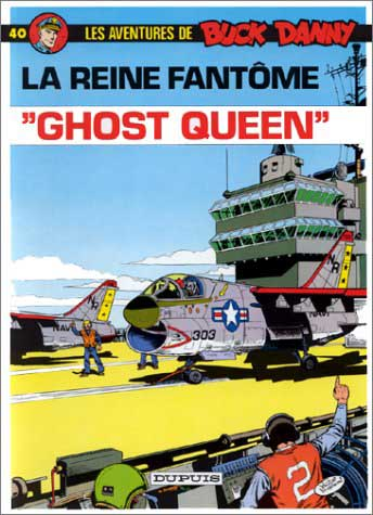 BUCK DANNY - ''Ghost Queen''  - Tome 40 (a) - Grand format