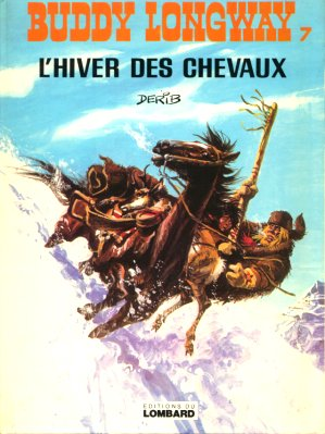 BUDDY LONGWAY - L'hiver des chevaux  - Tome 7 - Grand format