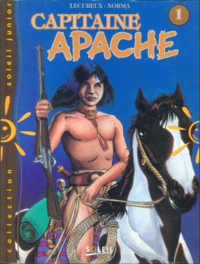 CAPITAINE APACHE - Capitaine Apache  - Tome 6 - Grand format