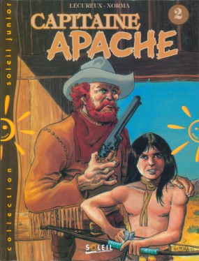 CAPITAINE APACHE - Capitaine Apache T2  - Tome 7 - Grand format