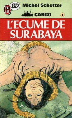 CARGO - L'écume de Surabaya  - Tome 1 (Poch) - medium format