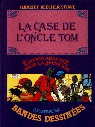 Case de l'oncle Tom (La)  -  Illustrée en bandes dessinées  - Tome 1