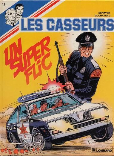 CASSEURS (LES) - Un super flic  - Tome 12 - Grand format