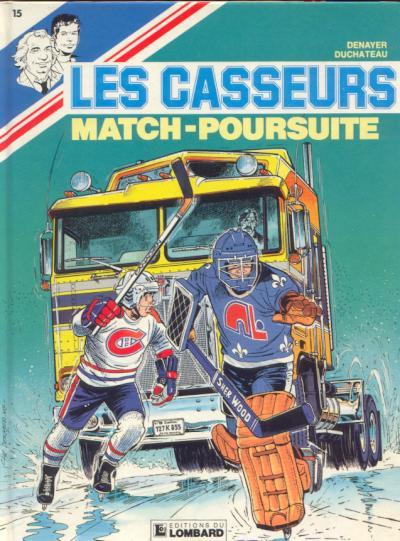 CASSEURS (LES) - Match poursuite  - Tome 15 - Grand format