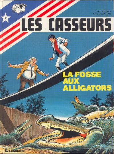 CASSEURS (LES) - La fosse aux alligators  - Tome 7 - Grand format
