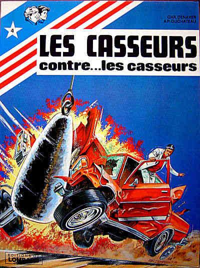 CASSEURS (LES) - Les casseurs contre les casseurs  - Tome 4 (') - Grand format