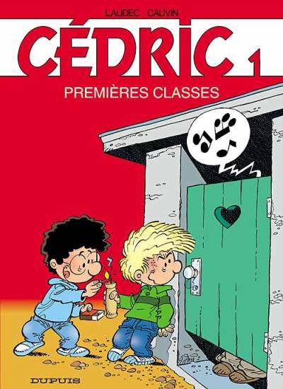CÉDRIC - Premieres classes  - Tome 1 (c) - Grand format