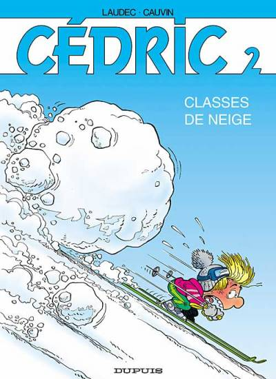 CÉDRIC - Classes de neige  - Tome 2 (a) - Grand format