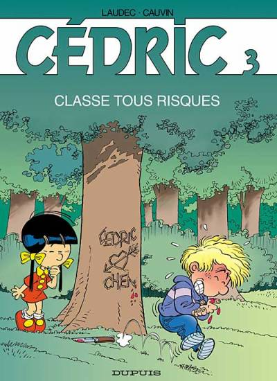 CÉDRIC - Classe tous risques  - Tome 3 (b) - Grand format