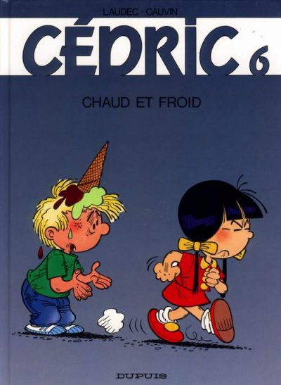 CÉDRIC - Chaud et froid  - Tome 6 (b) - Grand format