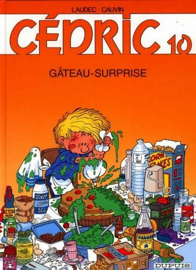 CÉDRIC - Gâteau-surprise  - Tome 10 - Grand format