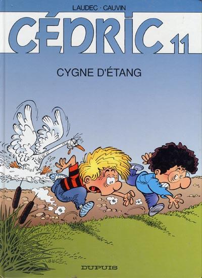 CÉDRIC - Cygne d'étang  - Tome 11 - Grand format