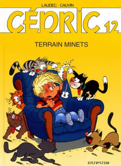 CÉDRIC - Terrain minets  - Tome 12 (a) - Grand format