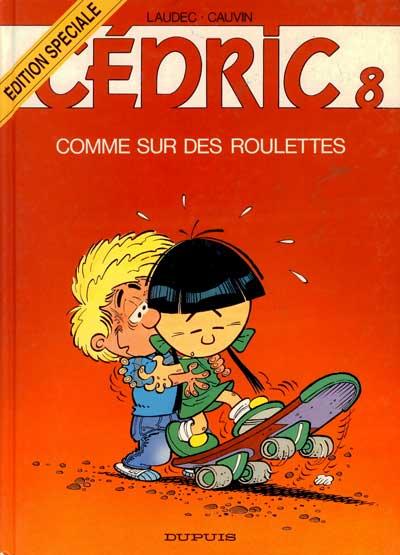 CÉDRIC - Comme sur des roulettes  - Tome 8 (ES) - Grand format