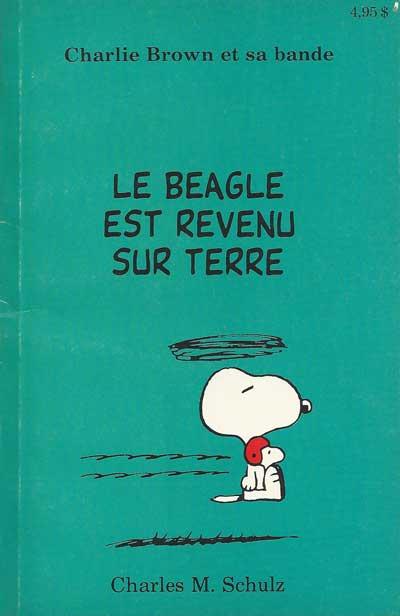 CHARLIE BROWN ET SA BANDE - Le beagle est revenu sur terre  - Tome 6 - Moyen format