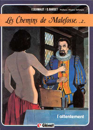 CHEMINS DE MALEFOSSE (LES) - L'attentement  - Tome 2 - Grand format