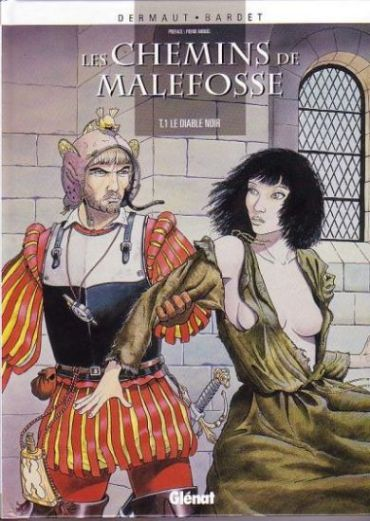 CHEMINS DE MALEFOSSE (LES) - Le diable Noir  - Tome 1 (b) - Grand format