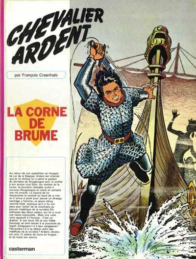 CHEVALIER ARDENT - La corne de brume  - Tome 4 (b) - Grand format