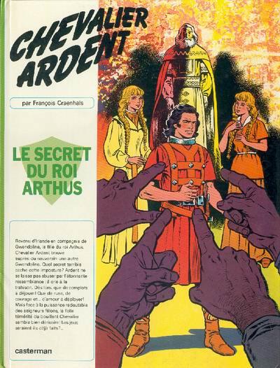 CHEVALIER ARDENT - Le secret du roi Arthus  - Tome 6 - Grand format