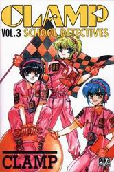 CLAMP SCHOOL DETECTIVES - Tome 3  - Tome 3 - Moyen format