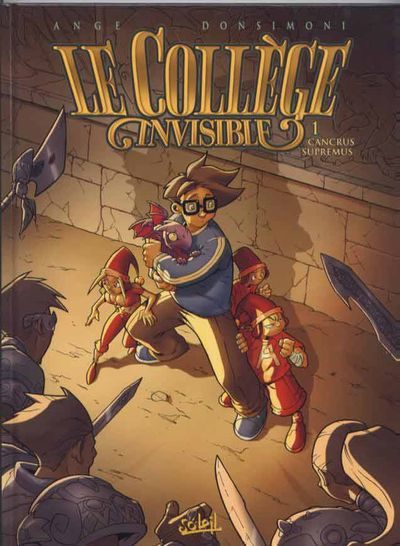 COLLÈGE INVISIBLE (LE) - Cancrus Supremus  - Tome 1 (b) - Grand format