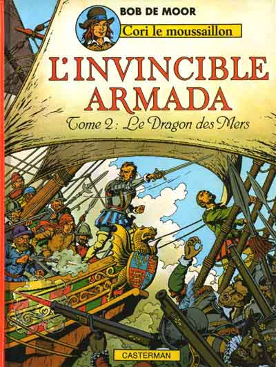 Cori Le Moussaillon  -  L'invincible Armada 2 - Le Dragon des Mers  - Tome 3