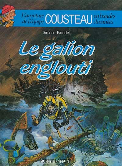 AVENTURE DE L'ÉQUIPE COUSTEAU EN BANDES DESSINÉES  - Le galion englouti  - Tome 3 - Grand format