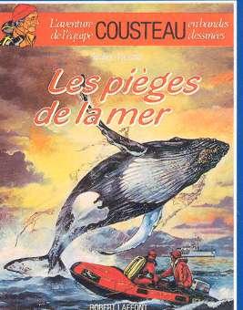 AVENTURE DE L'ÉQUIPE COUSTEAU EN BANDES DESSINÉES  - Les pièges de la mer  - Tome 4 - Grand format