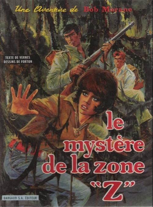 BOB MORANE - LOMBARD - Le mystère de la Zone ''Z''  - Tome 6 - Grand format