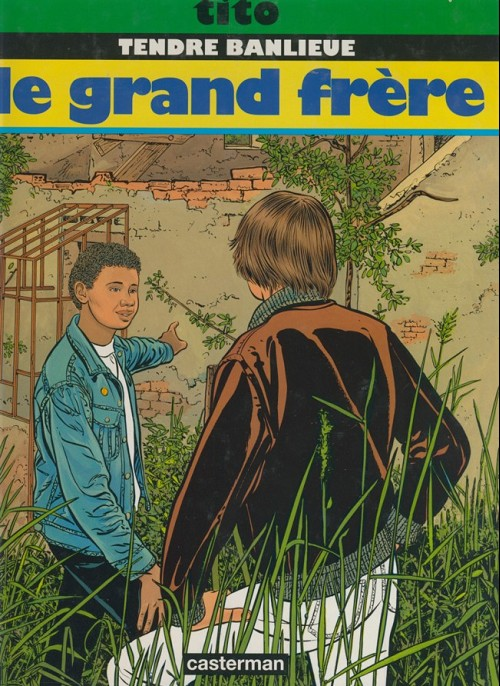 Tendre banlieue  -  Le grand frère  - Tome 2 (a)
