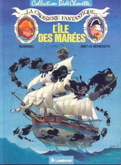 CROISIÈRE FANTASTIQUE (LA) - L'île des marées  - Tome 1 - Grand format