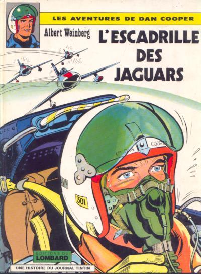 DAN COOPER (LES AVENTURES DE) - L'escadrille des Jaguars  - Tome 7 (a) - Big format