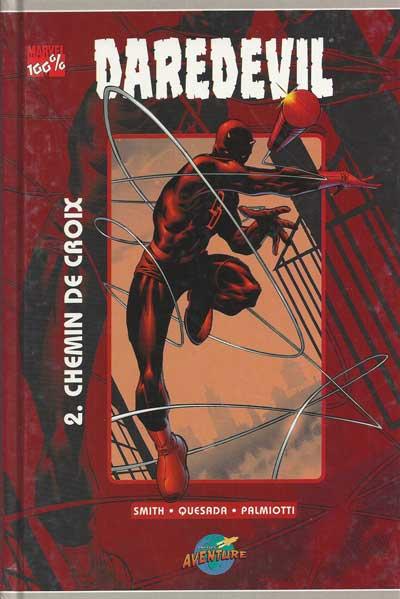 Daredevil (100% Marvel - édition Presses Aventure) Chemin de Croix  - Tome 2