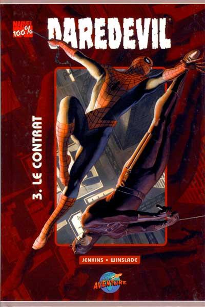 Daredevil (100% Marvel - édition Presses Aventure) Contrat (Le)  - Tome 3