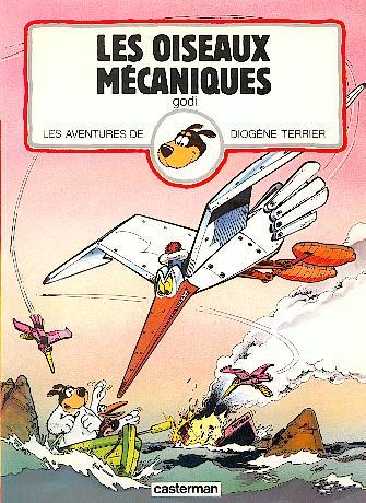 DIOGÈNE TERRIER (LES AVENTURES DE) - Les oiseaux mécaniques  - Tome 2 - Grand format