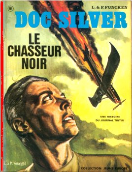DOC SILVER - Le chasseur noir  - Tome 5 - Grand format