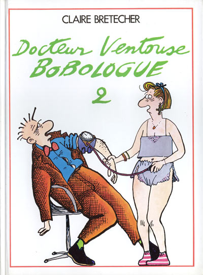 DOCTEUR VENTOUSE, BOBOLOGUE - Docteur Ventouse, bobologue  - Tome 2 - Grand format