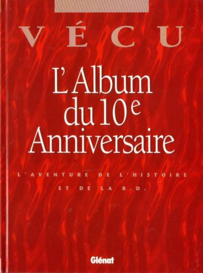 (DOC) (BIOGRAPHIES, ENTRETIENS...) - VECU : L'album du 10e anniversaire - Grand format