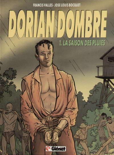 DORIAN DOMBRE - La saison des pluies  - Tome 1 - Grand format