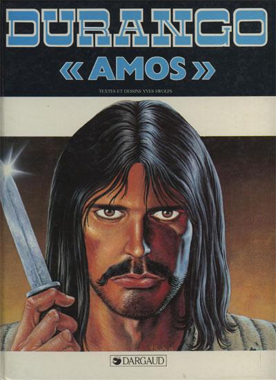 DURANGO - ''Amos''  - Tome 4 (a) - Grand format