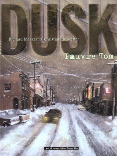 DUSK - Pauvre Tom  - Tome 1 - Grand format
