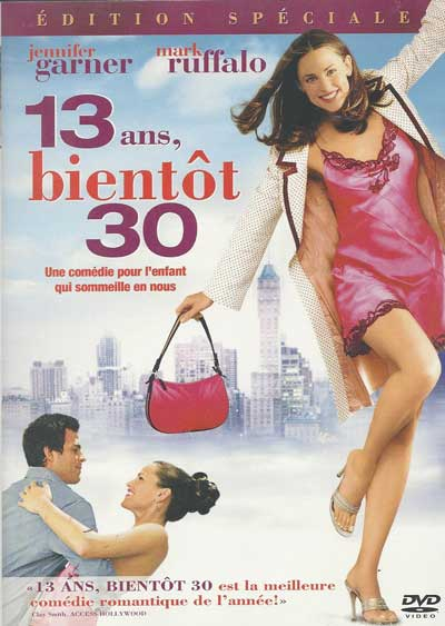 13 ans, bientot 30 - 13 going on 30
