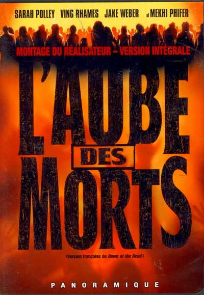 Aube des morts (L') - Dawn of the Dead