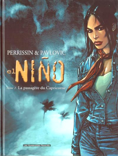 EL NIÑO - La passagère du Capricorne  - Tome 1 - Grand format