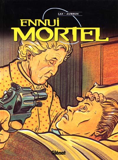 ENNUI MORTEL - Ennui mortel  - Tome 1 - Grand format