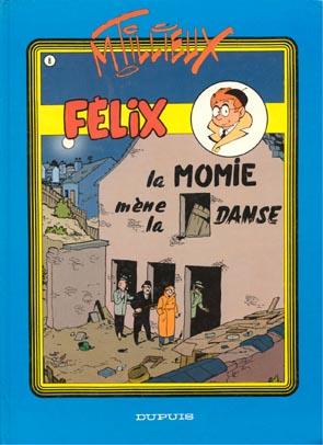 FÉLIX (TILLIEUX COULEURS) - La momie mène la danse  - Tome 8 - Grand format