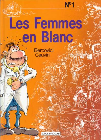 FEMMES EN BLANC (LES) - Les femmes en blanc  - Tome 1 (a) - Grand format