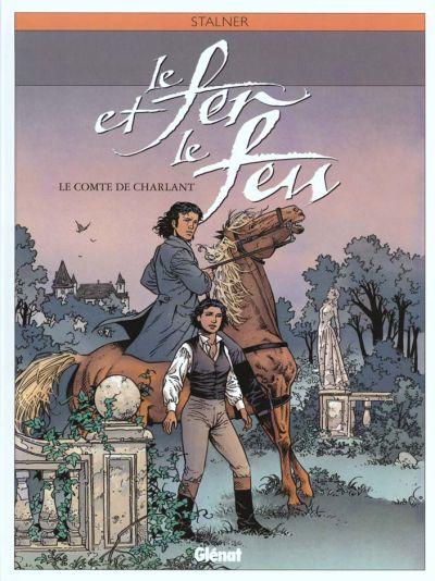 FER ET LE FEU (LE) - Le comte de Charlant  - Tome 3 - Grand format