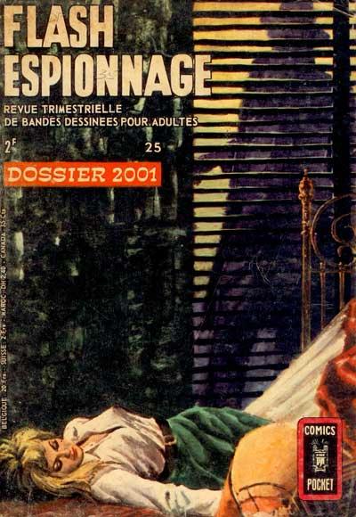 FLASH ESPIONNAGE - Dossier 2001  - Tome 25 - Moyen format
