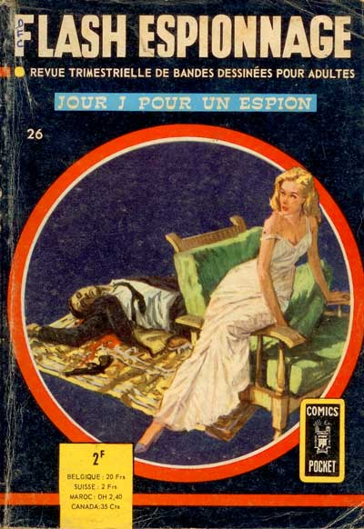 FLASH ESPIONNAGE - Jour J pour un espion  - Tome 26 - Moyen format